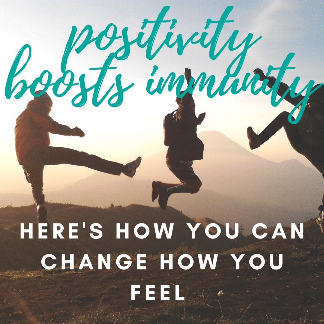 Positivity boosts immunity